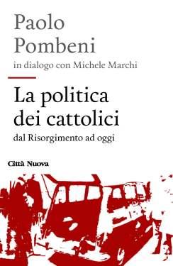 Cover  LA POLITICA DEI CATTOLICI