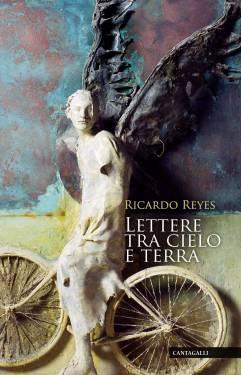 Reyes, Lettere tra cielo e terra