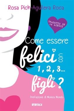 Come-essere-felici-con-1-2-3-figli-Rosa-Pich(1)