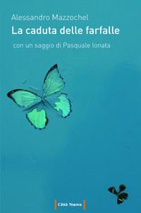 caduta-farfalle-mazzochel-citta-nuova-2016
