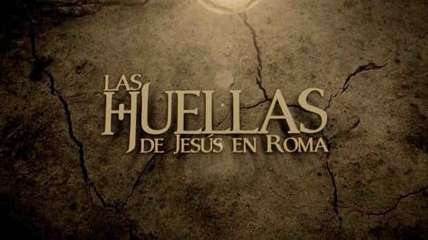 """Portada del documental """"Las huellas de Jesús en Roma"""", Rome Reports"""
