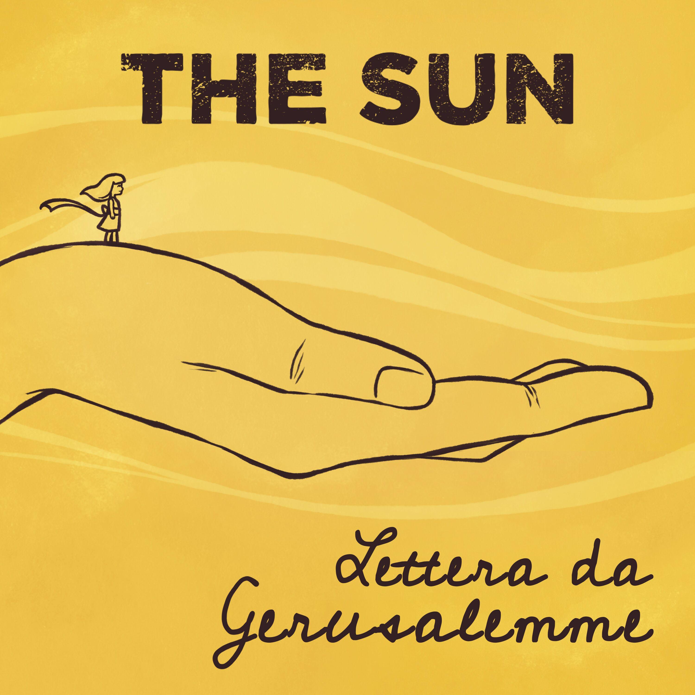 LETTERA DA GERUSALEMME THE SUN