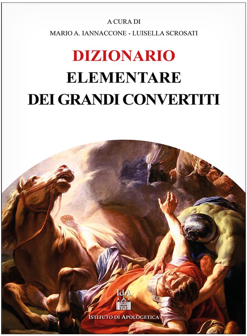 DIZIONARIO ELEMENTARE DEI GRANDI CONVERTITI,